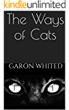The Ways of Cats (English Edition)