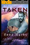 Taken (Blue Barbarian Series Book 3)