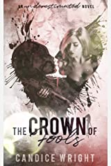 The Crown of Fools: An Underestimated Novel Book 5 Kindle Edition