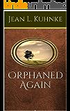 Orphaned Again