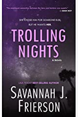 Trolling Nights Kindle Edition