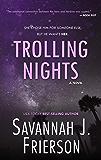Trolling Nights