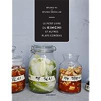 Le petit livre du Kimchi et autres plats coréens