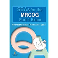 SBAs for the MRCOG Part 1 Exam