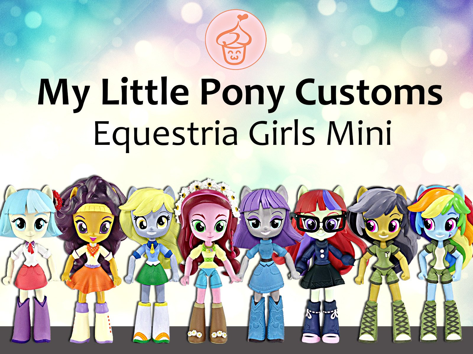 My Little Pony Customs Equestria Girls Mini