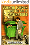 Quentin Cundick and The Web of Machinations (English Edition)
