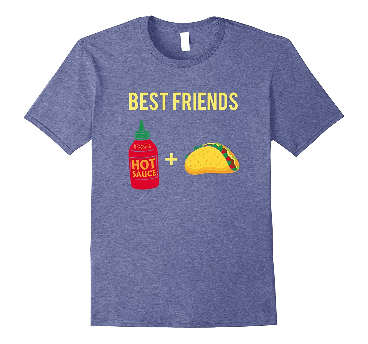 Best Friends Taco and Hot Sauce Funny T-Shirt-CD