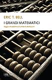 I grandi matematici (BUR alta fedeltà)