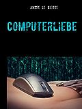 Computerliebe: Erotische Geschichte