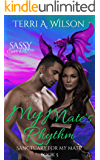 My Mate's Rhythm: Sassy Ever After (Sanctuary for My Mate Book 5)