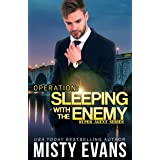 Operation Sleeping With the Enemy: Super Agent Romantic Suspense Series, Book 7 (Super Agent Series)