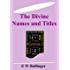 The Divine Names and Titles