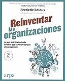 Reinventar las organizaciones. Guía práctica ilustrada