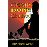 Chain Done Clanked: [A Psychological Thriller]