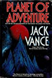 Planet of Adventure/City of the Chasch/Servants of the Wankh/the Dirdir/the Pnume