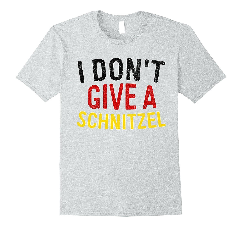 c85c8ea5d I Dont Give a Schnitzel T-Shirt Oktoberfest Beer Festival-TJ – theteejob