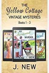 The Yellow Cottage Vintage Mysteries: Books 1 - 3: An Accidental Murder, The Curse of Arundel Hall, A Clerical Error Kindle Edition