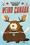 Uncle John's Bathroom Reader Weird Canada (None)