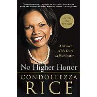 No Higher Honor: A Memoir of My Years in Washington