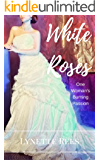White Roses (Seasons of Change Book 2)