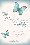 The Heart's Lullaby: A candid portrayal of love in all its splendor and pain