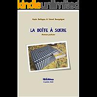 LA BOÎTE À SUCRE: Roman Policier (French Edition)