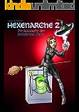 Hexenarche 2: Die Rückkehr der schwarzen Hexe