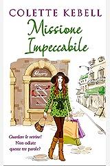 Missione Impeccabile (Italian Edition)
