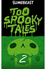 Too Spooky Tales: Book Two: Lying in Plain Sight Kindle Edition