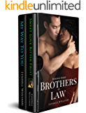 Brothers in Law Romance Series [Books 1 & 2]