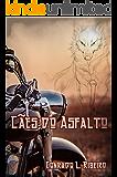 Cães do Asfalto (Lobos da Noite Livro 1)