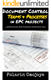 DOCUMENT CONTROL TERMS & PROCESSES IN EPC PROJECTS: …Definitions, Best Practices & Advisory Tips (1)