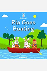 Ria Goes Boating (Ria Rabbit Book 10) Kindle Edition