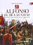 Alfonso el de las Navas: Lo llamaron noble y glorioso, pero no fue hecho santo (Clio. Crónicas de la Historia)