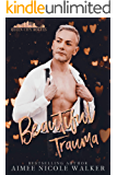 Beautiful Trauma (Queen City Rogues, 3)