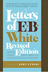 Letters of E. B. White, Revised Edition Kindle Edition