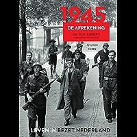 1945 (Leven in bezet Nederland Book 6)
