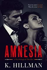 Amnesia: a psychological thriller Kindle Edition