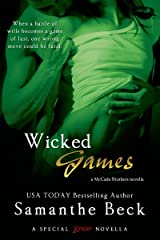 Wicked Games (A McCade Brothers Novel) Kindle Edition