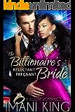 The Billionaire's Reluctant Pregnant Bride: A BWWM Romance