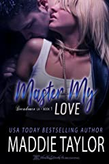 Master My Love (Decadence L.A. Book 1) Kindle Edition