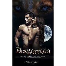Desgarrada: Romance Paranormal entre Magia, Fantasía y Licántropos (Novela Romántica y Erótica en Español: Paranormal o Sobrenatural) (Spanish Edition) Sep ...