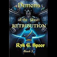 Demons of the Past: RETRIBUTION (English Edition)