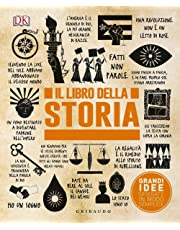 Il libro della storia. Grandi idee spiegate in modo semplice