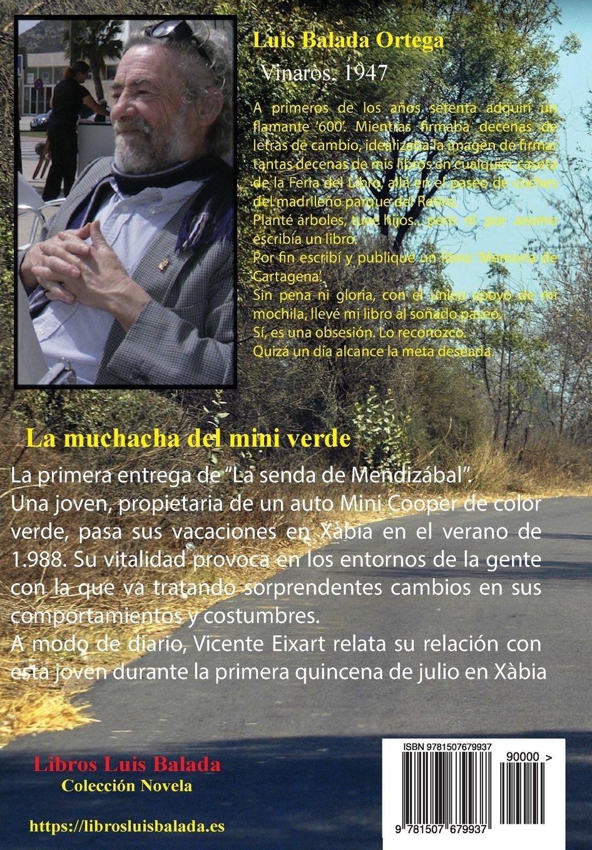 La muchacha del mini verde (La senda de Mendizábal) (Volume 1) (Spanish Edition): Luis Balada Ortega: 9781507679937: Amazon.com: Books