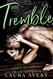 TREMBLE, BOOK NINE (AN ENEMIES TO LOVERS DARK ROMANCE)