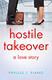 Hostile Takeover: A Love Story