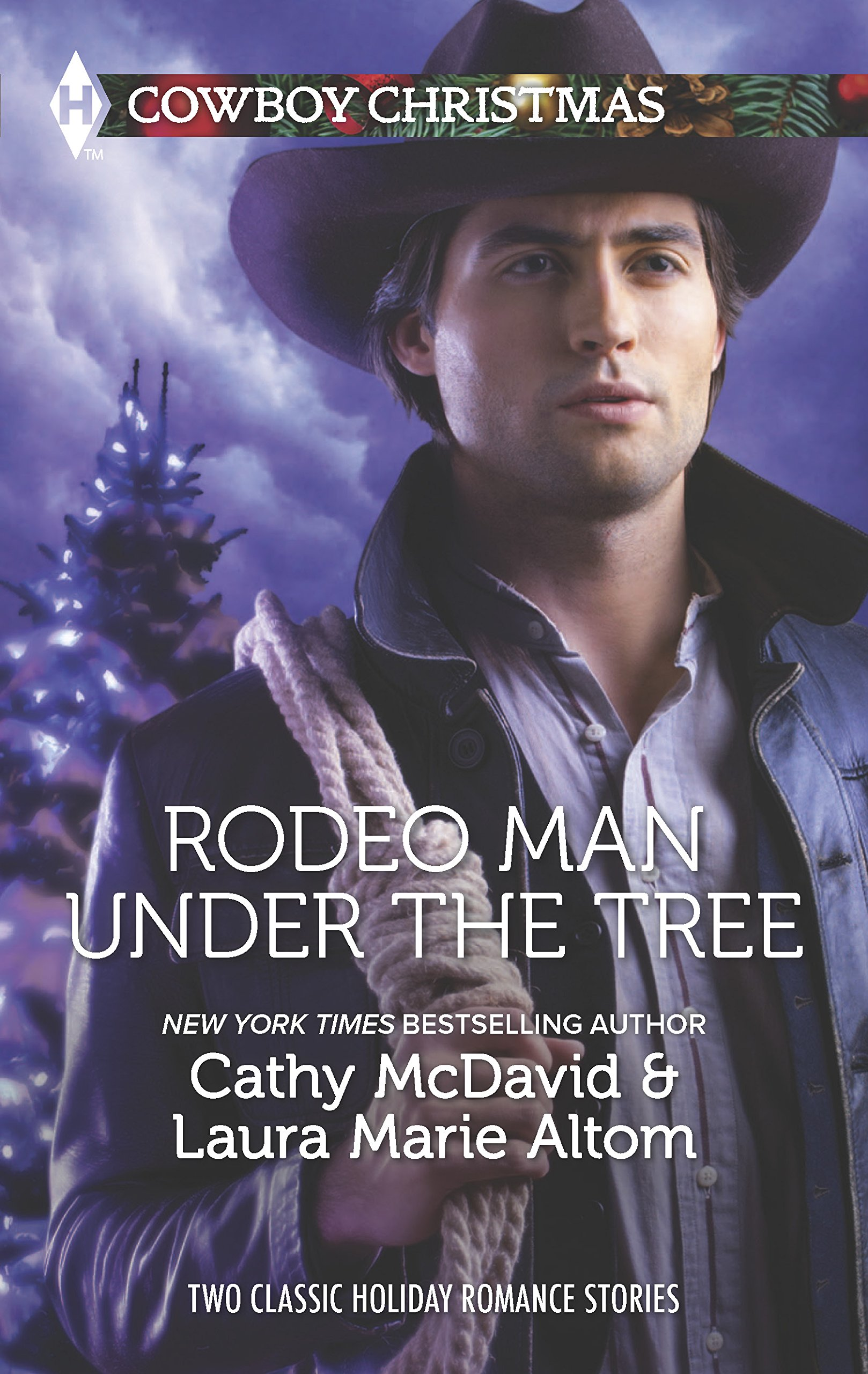 Rodeo Man Under the Tree: An Anthology (Harlequin Cowboy Christmas Collection) PDF