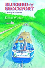 Bluebird of Brockport, A Novel of the Erie Canal (Great Lakes Romances Book 16) Kindle Edition