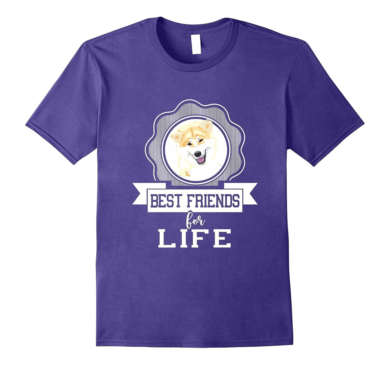 Akita Inu Dog - Best Friend For Life T-shirt-Art